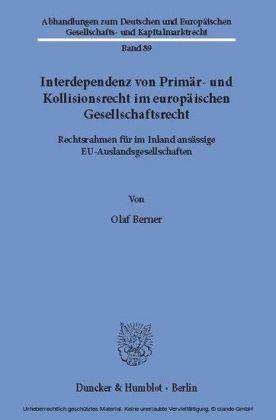 Interdependenz von Primär- und Kollisionsrecht im europäischen Gesellschaftsrecht.