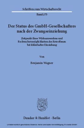 Der Status des GmbH-Gesellschafters nach der Zwangseinziehung.
