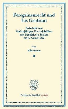 Peregrinenrecht und Ius Gentium.