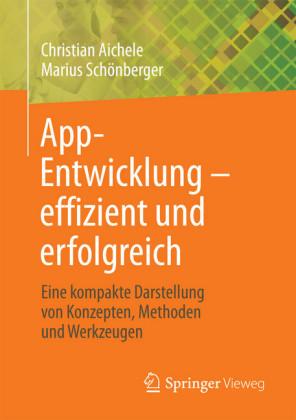 App-Entwicklung - effizient und erfolgreich