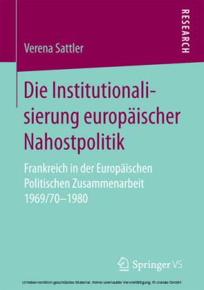 Die Institutionalisierung europäischer Nahostpolitik