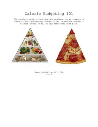 Calorie Budgeting 101