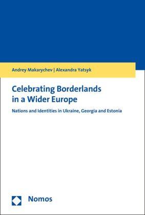 Celebrating Borderlands in a Wider Europe