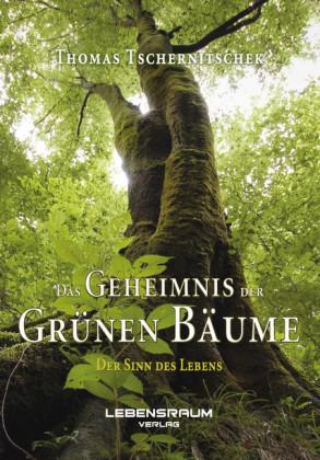 Das Geheimnis der grünen Bäume