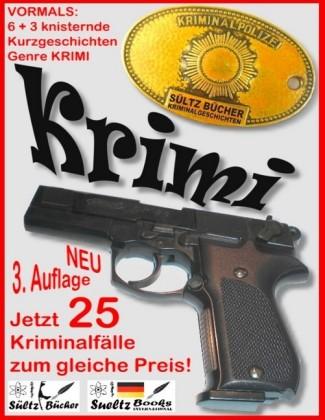 6+3 knisternde Kurzgeschichten - Genre Krimi - 3 Krimis als Zugabe