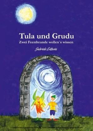 Tula und Grudu