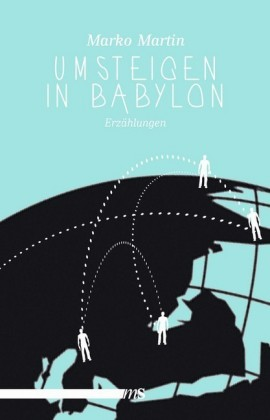 Umsteigen in Babylon