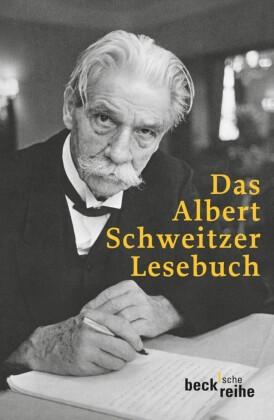 Das Albert Schweitzer Lesebuch
