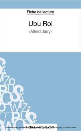 Ubu Roi d'Alfred Jarry (Fiche de lecture)