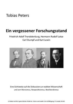 Ein vergessener Forschungsstand - Friedrich Adolf Trendelenburg, Hermann Rudolf Lotze, Carl Stumpf und Kurt Lewin