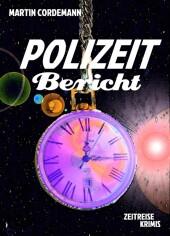 POLIZEIT-Bericht