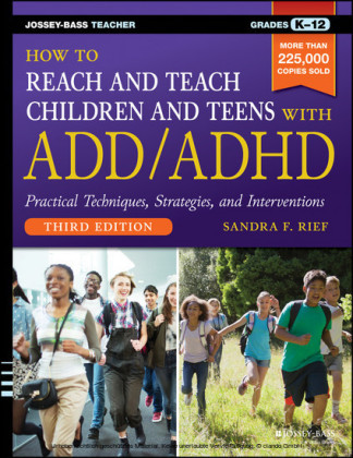 How to Reach and Teach Children and Teens with ADD/ADHD,
