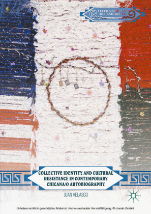 Collective Identity and Cultural Resistance in Contemporary Chicana/o Autobiography