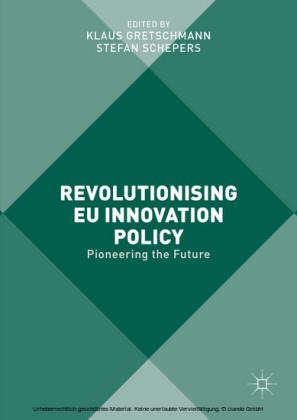 Revolutionising EU Innovation Policy