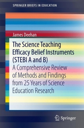The Science Teaching Efficacy Belief Instruments (STEBI A and B)
