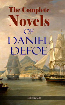 The Complete Novels of Daniel Defoe (Illustrated)