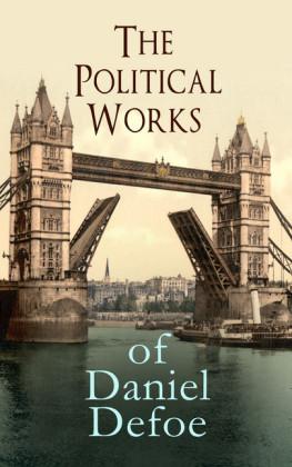 The Political Works of Daniel Defoe
