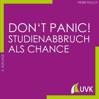 Don't Panic! Studienabbruch als Chance
