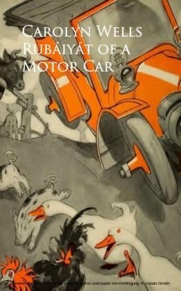 Rubaiyat of a Motor Car