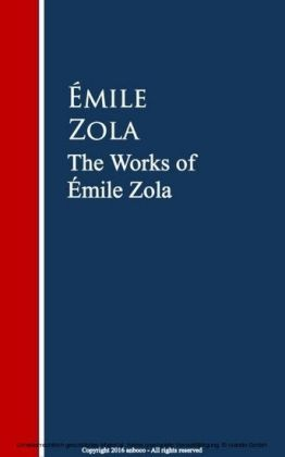 The Works of Émile Zola