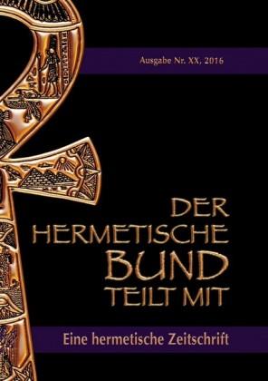 Der hermetische Bund teilt mit: