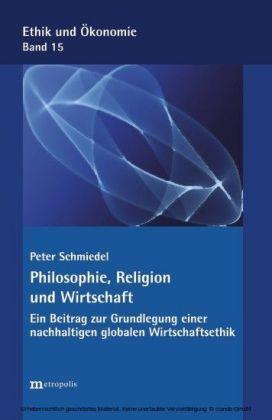 Philosophie, Religion und Wirtschaft