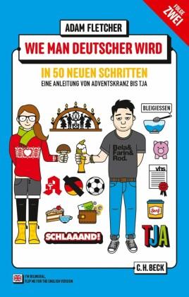 Wie man Deutscher wird - Folge 2: in 50 neuen Schritten