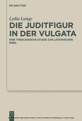 Die Juditfigur in der Vulgata