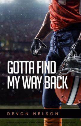 Gotta Find My Way Back