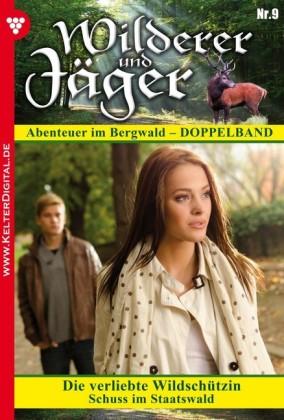 Wilderer und Jäger 9 - Heimatroman