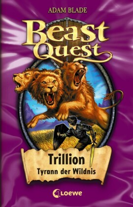 Beast Quest 12 - Trillion, Tyrann der Wildnis