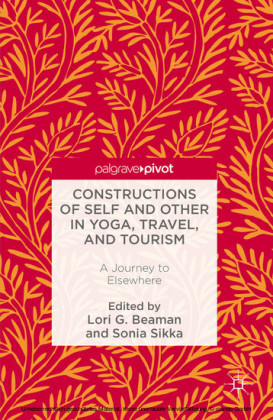 Constructions of Self and Other in Yoga, Travel, and Tourism