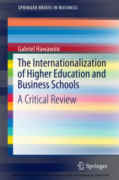 The Internationalization of Higher Education and Business Schools