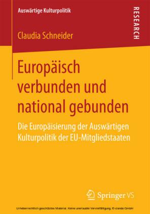 Europäisch verbunden und national gebunden