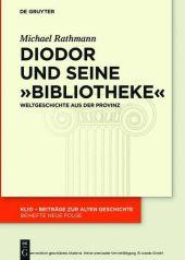 Diodor und seine 'Bibliotheke'