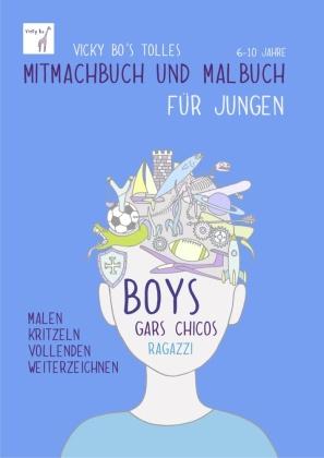Vicky Bo's tolles Mitmachbuch und Malbuch für Jungen