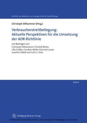 Verbraucherstreitbeilegung: Aktuelle Perspektiven für die Umsetzung der ADR-Richtlinie