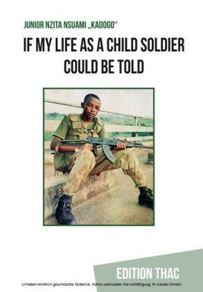 If my Life as a Child Soldier Could be Told