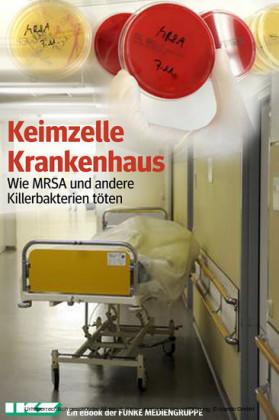 Keimzelle Krankenhaus. IKZ-Ausgabe
