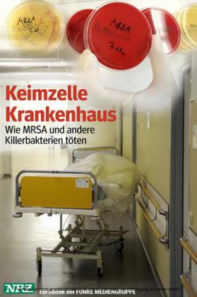 Keimzelle Krankenhaus. NRZ-Ausgabe