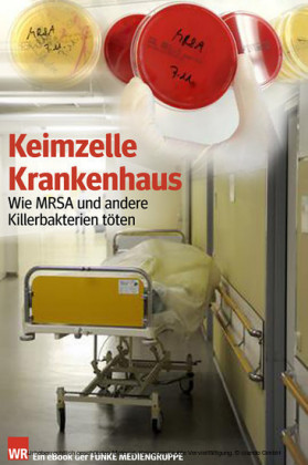 Keimzelle Krankenhaus. WR-Ausgabe