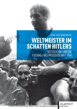 Weltmeister im Schatten Hitlers