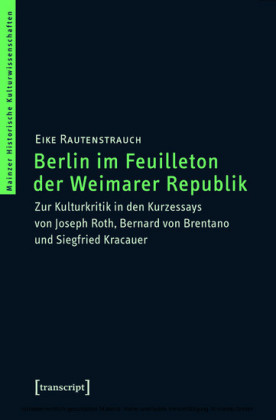 Berlin im Feuilleton der Weimarer Republik