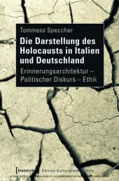 Die Darstellung des Holocausts in Italien und Deutschland