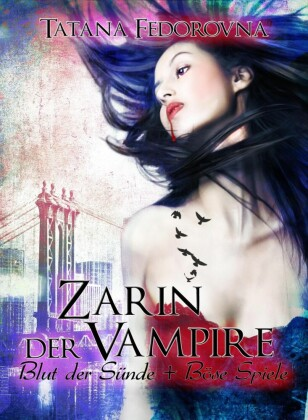Zarin der Vampire. Blut der Sünde + Böse Spiele: Doppelband