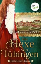 Die Hexe von Tübingen - oder: Die Tochter des Hexenmeisters