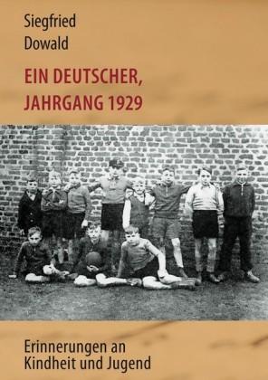 Ein Deutscher, Jahrgang 1929