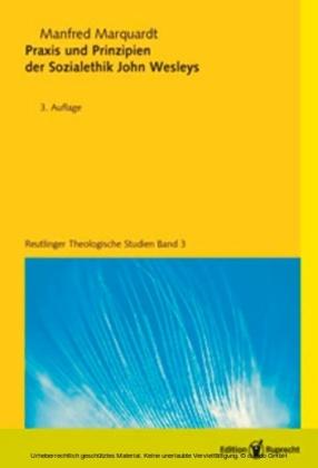 Praxis und Prinzipien der Sozialethik John Wesleys