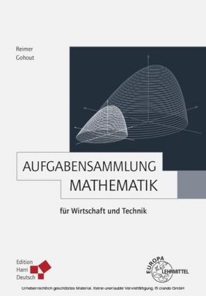 Aufgabensammlung Mathematik für Wirtschaft und Technik (PDF)