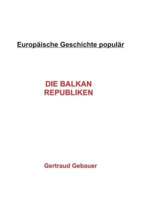Die Balkan Republiken